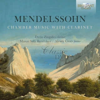 MENDELSSOHN: Chamber Music with Clarinet; Dario Zingales, Marco Sala, Alexey Grots (CD)