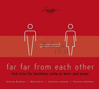 Far Far From Each Other - Lied Trios For Baritone, Viola Or Horn And Piano (CD)