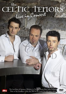 THE CELTIC TENORS: Live in Concert (DVD)