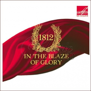 1812 - In the Blaze of Glory (CD)
