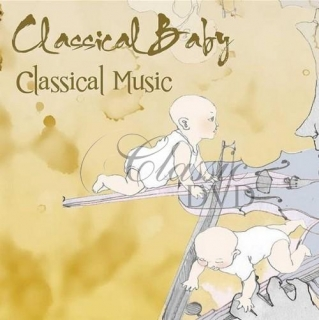 CLASSICAL BABY: Classical Music - Klasika pro děti (CD)