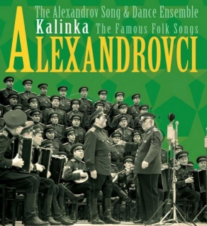 ALEXANDROVCI: Kalinka / The Famous Folk Songs (CD)
