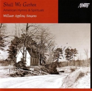 AMERICAN HYMNS & SPIRITUALS: Shall we gather (CD)