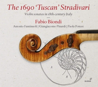 THE 1690 'TUSCAN' STRADIVARI Violin sonatas in 18th-century Italy (CD)