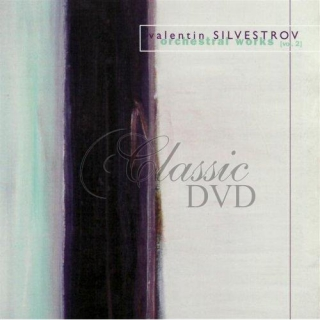 SILVESTROV,V.: Orchestral works Vol.2 (CD)